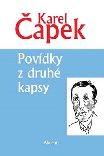 Povídky z druhé kapsy - Čapek Karel