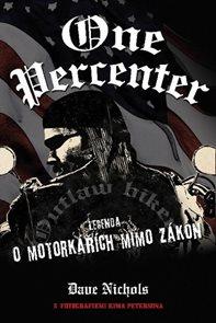 One Percenter - Legenda o motorkářích mimo zákon
