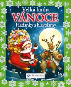 Velká kniha – Vánoce – hádanky a hlavolamy