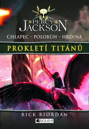 Percy Jackson 3 - Prokletí Titánů - Riordan Rick