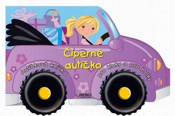 Čiperné autíčko - Autíčková knížka pro kluky a pro holky - neuveden