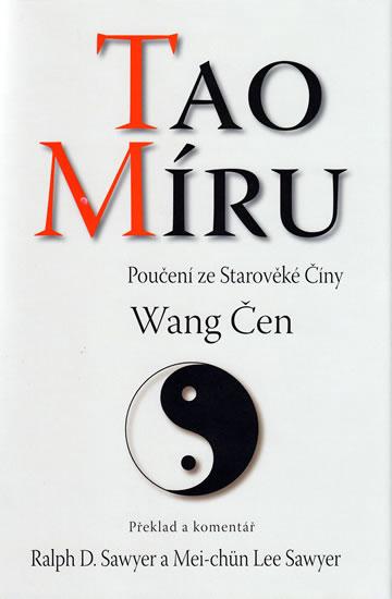 Tao míru - Poučení ze Starověké Číny - Čen Wang