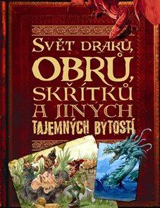 Svět draků, obrů, skřítků a jiných tajem