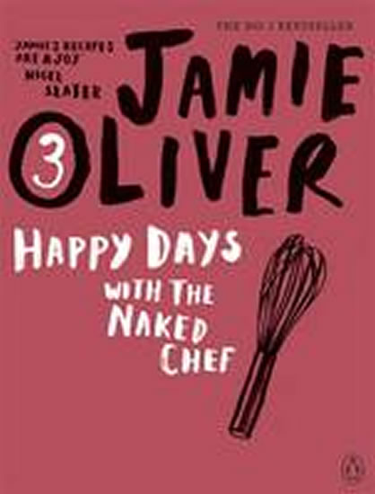 Happy Days with the Naked Chef 3 - Oliver Jamie