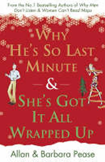 Why He´s So Last Minute & She´s Got it All Wrapped Up - Peasovi Allan a Barbara