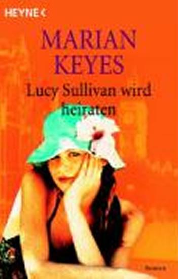 Lucy Sullivan wird heiraten - Keyesová Marian