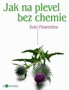 Jak na plevel bez chemie - Biozahrada