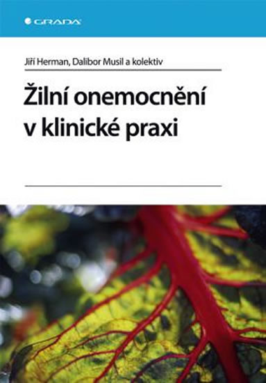 Žilní onemocnění v klinické praxi - Herman Jiří, Musil Dalibor