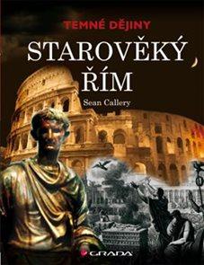 Starověký Řím - Temné dějiny