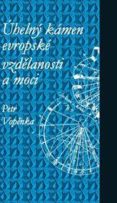 Úhelný kámen evropské vzdělanosti a moci - 4. vydání