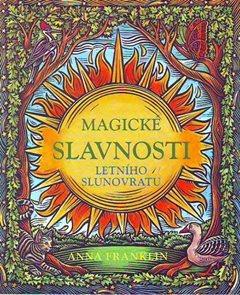 Magické slavnosti letního slunovratu