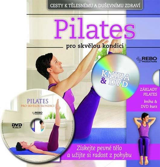 Pilates pro skvělou koncici + DVD - neuveden