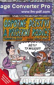 Děsné české dějiny - Odporné dětství a příšerní rodiče