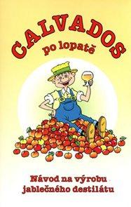 Calvados po lopatě - Návod na výrobu jablečného destilátu
