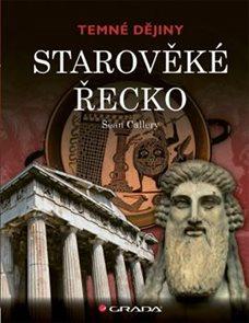 Starověké Řecko - Temné dějiny