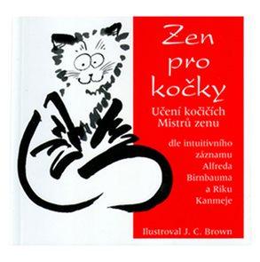 Zen pro kočky - Učení kočičích Mistrů zenu