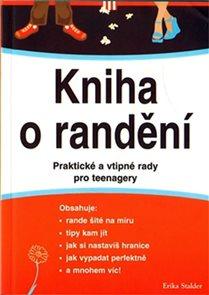 Kniha o randění - Praktické a vtipné rady pro teenagery