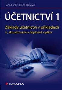Účetnictví 1 - Aplikace principů a technik - 2. vydání