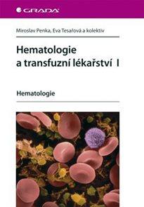 Hematologie a transfuzní lékařství I - Hematologie