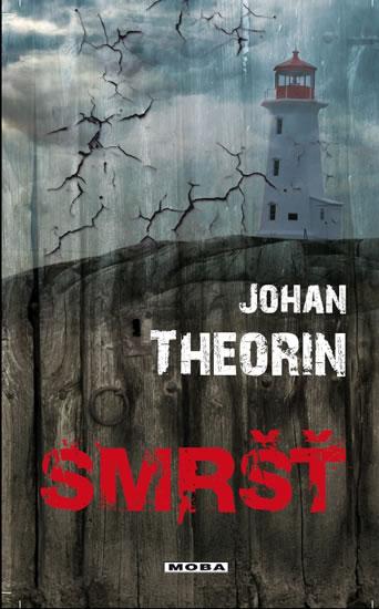 Smršť (Ostrov Öland 2) - Theorin Johan