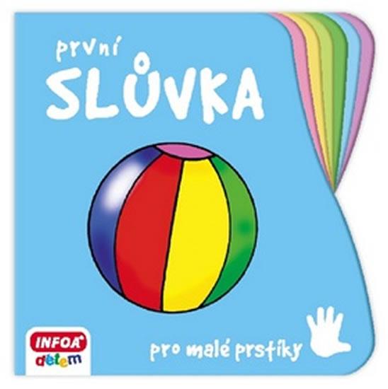 Pro malé prstíky - Slůvka - kolektiv autorů