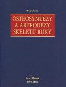 Osteosyntézy a artrodézy skeletu ruky