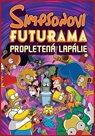 Simpsonovi FUTURAMA - Propletená lapálie