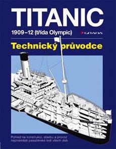 Titanic - 1909–1912 (třída Olympic) – Technický průvodce