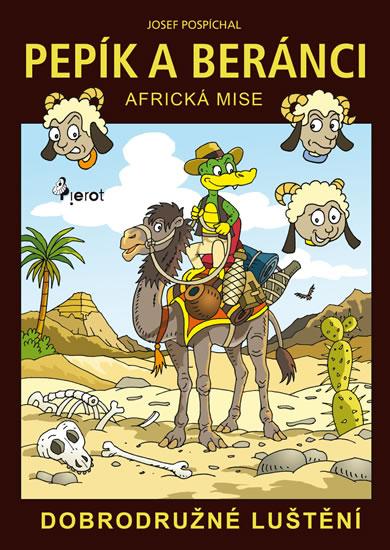 Pepík a beránci - Africká mise - dobrodružné luštění - Pospíchal Josef