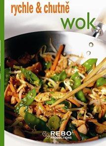 Wok - rychle & chutně - 3. vydání