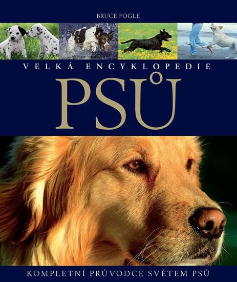 Velká encyklopedie psů - Kompletní průvodce světem psů - Cunliffeová Juliette