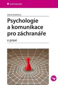 Psychologie a komunikace pro záchranáře v praxi