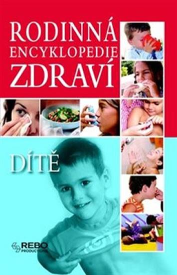Rodinná encyklopedi - Zdraví - dítě I. - neuveden