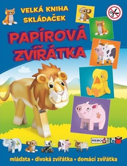 Papírová zvířátka - Velká kniha skládaček - 2. vydání (1) - neuveden