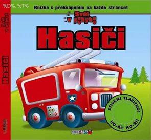 Hasiči - Knížka s překvapením na každé stránce!