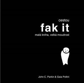 Cestou FAK IT - Malá kniha, velká moudrost