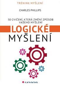 Logické myšlení - 50 cvičení, která změní způsob vašeho myšlení