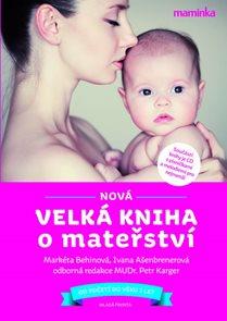 Nová velká kniha o mateřství + CD - 3. vydání