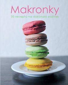 Makronky - 30 receptů na dokonalý požitek