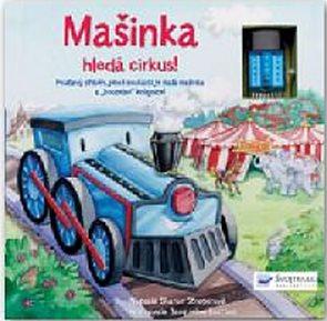 Mašinka – hledá cirkus!