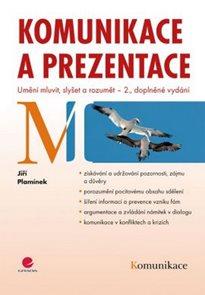 Komunikace a prezentace - Umění mluvit, slyšet a rozumět – 2. vydání