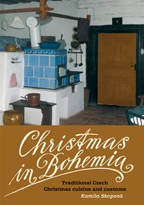 Christmas in Bohemia - Traditional Czech Christmas cuisine and customs