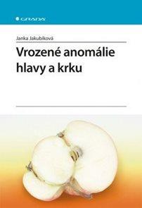 Vrozené anomálie hlavy a krku