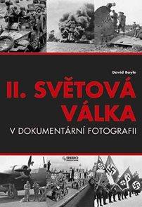 II. světová válka v dokumetární fotografii