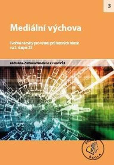 Mediální výchova - kolektiv autorů