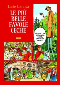 Le Piú belle favole Ceche / Zlaté české pohádky (italsky)