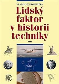 Lidský faktor v historii techniky