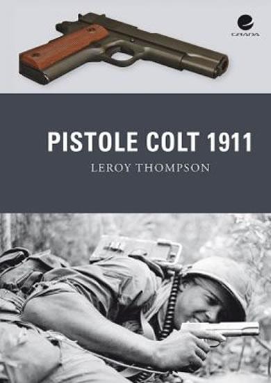 Pistole Colt 1911 - Thompson Leroy - 17x24 cm