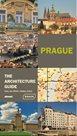 Prague - The Architecture Guide (AJ)