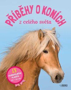 Příběhy o koních z celého světa (13 vyjímatelných plakátů)